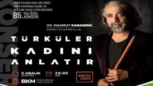 Torbalı'da türküler kadınları anlatacak